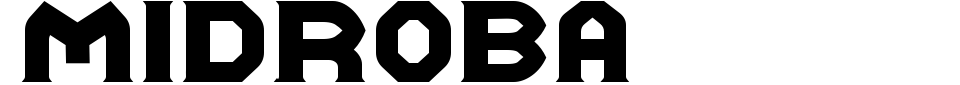 Vorschau der Schriftart - Midroba