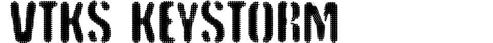 VTKS Keystorm Font Generator Preview