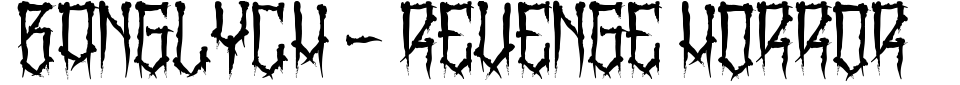 BangLYCH - Revenge Horror Font Preview