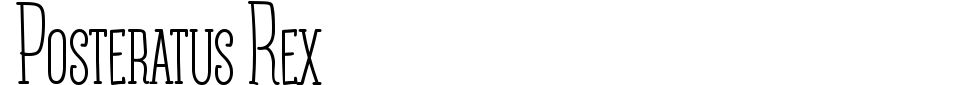 Vorschau der Schriftart - Posteratus Rex