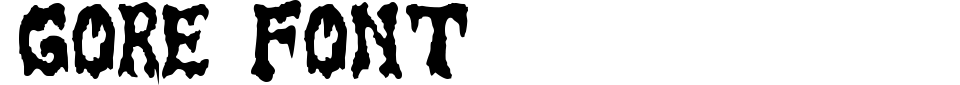 Gore Font Font Preview