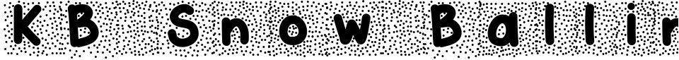 Vorschau der Schriftart - KB Snow Ballin