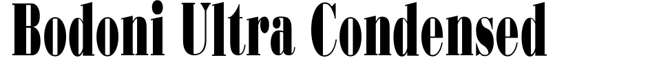 Bodoni Ultra Condensed Font Preview