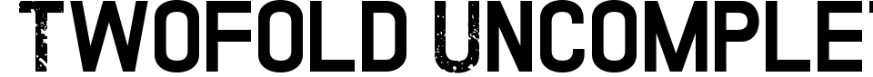 Anteprima - Font Twofold Uncomplete Design