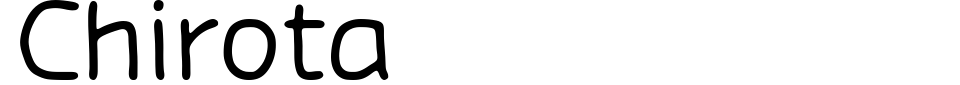 Chirota Font Preview