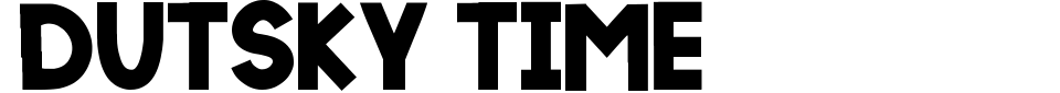 Vorschau der Schriftart - Dutsky Time