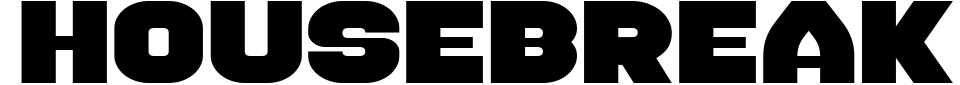 Housebreak Font Preview