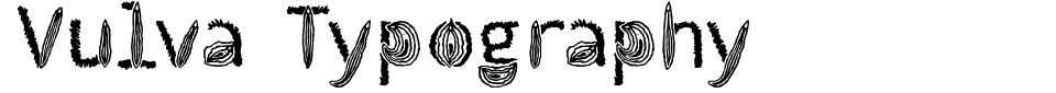 Visualização - Fonte Vulva Typography