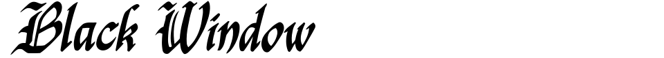 Black Window Font Preview