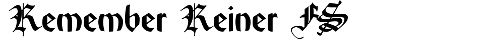 字体预览:Remember Reiner FS