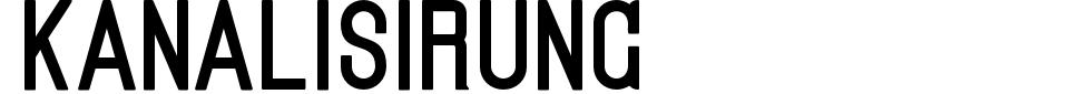 Kanalisirung Font Generator Preview
