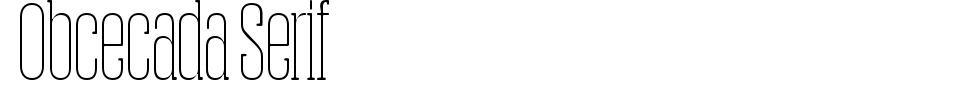 Vorschau der Schriftart - Obcecada Serif
