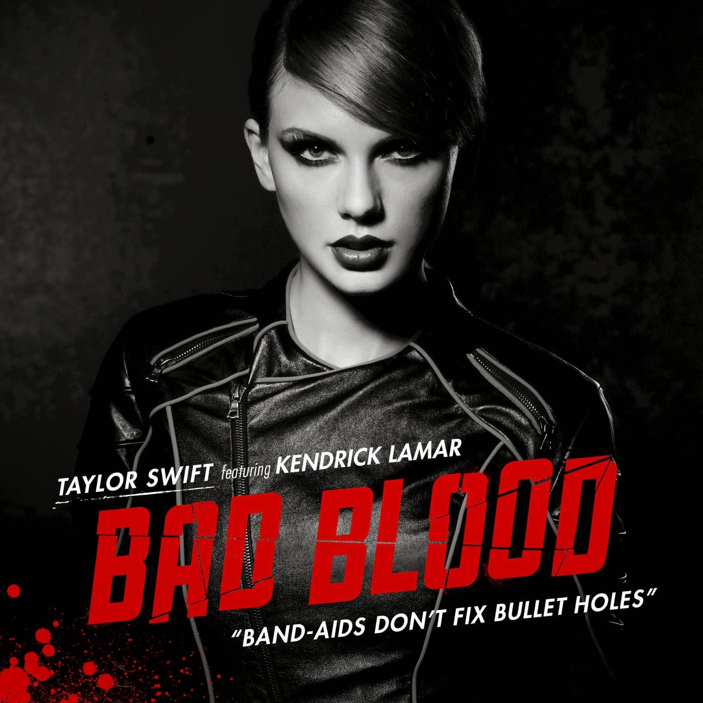 Bad Blood (feat. Kendrick Lamar) - Single