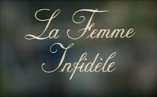 La Femme Infidèle title card