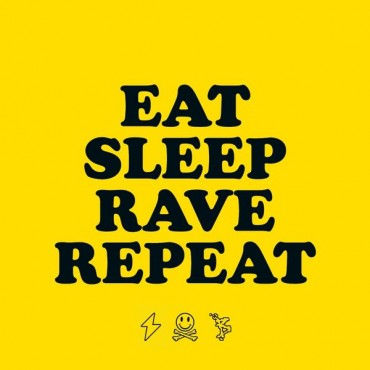 Eat, Sleep, Rave, Repeat Font