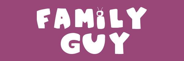 Family Font Name Font Name Family Guy Font
