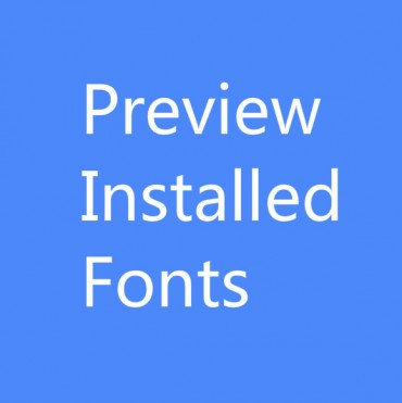 FontViewOK : Easily Preview Your Installed Fonts [Windows]