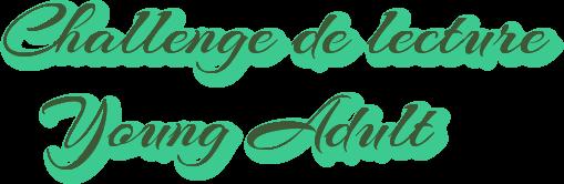 challenge de lecture Young Adult by La Bouquinade