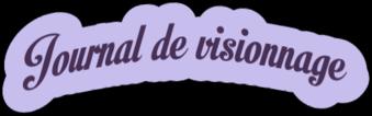 Journal de visionnage Juillet/Août 2021